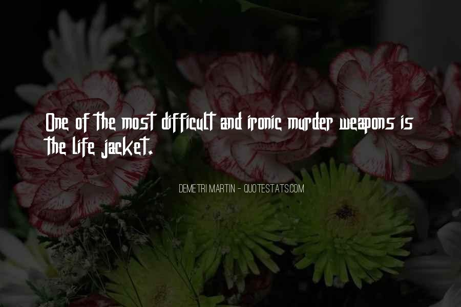 Quotes About Ironic #55861
