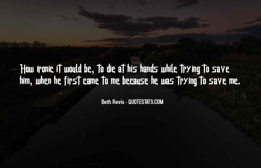 Quotes About Ironic #81391