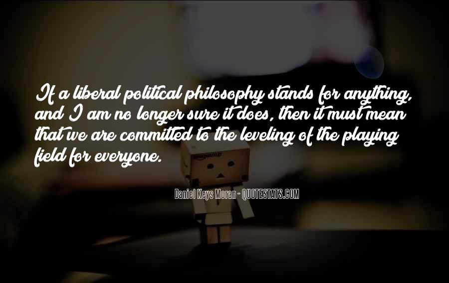 Quotes About Leveling The Playing Field #1776746