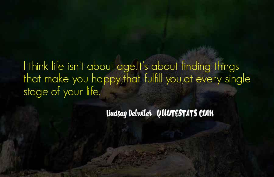 Top 49 Quotes About Finding Happiness In Life Famous Quotes