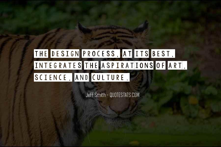 Quotes About The Design Process #1103219