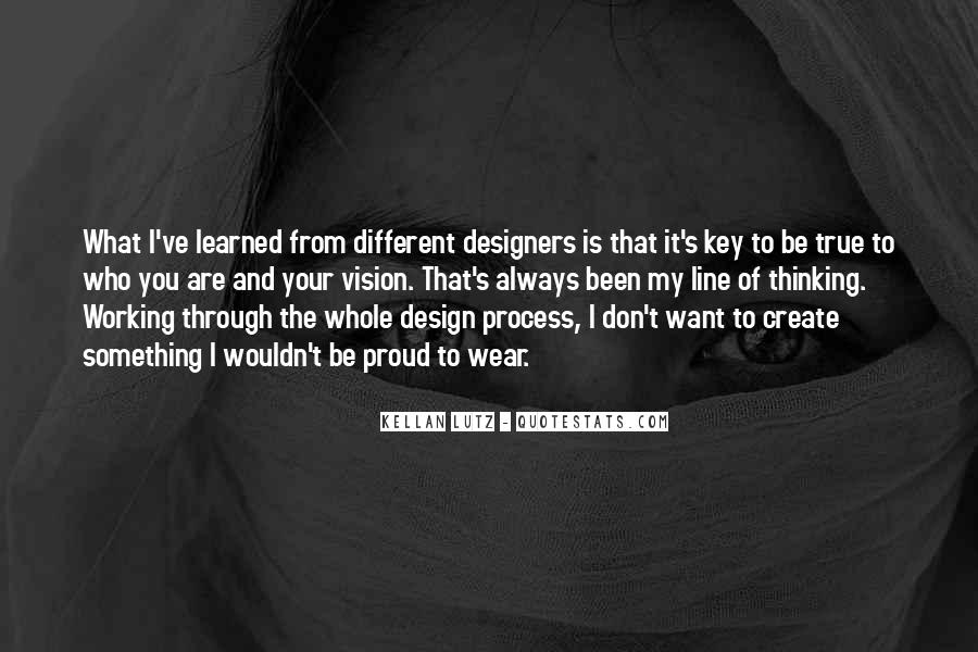 Quotes About The Design Process #111165