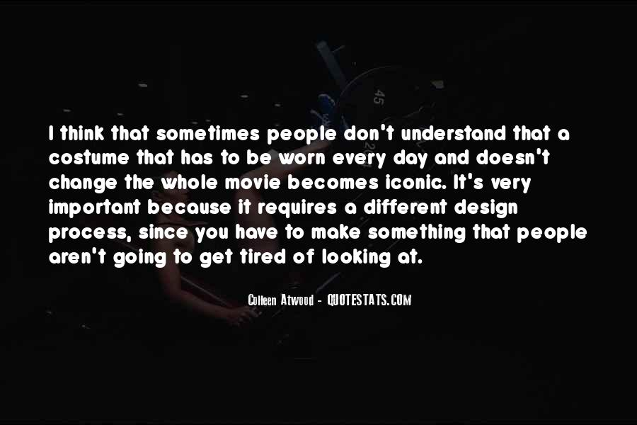 Quotes About The Design Process #1199621