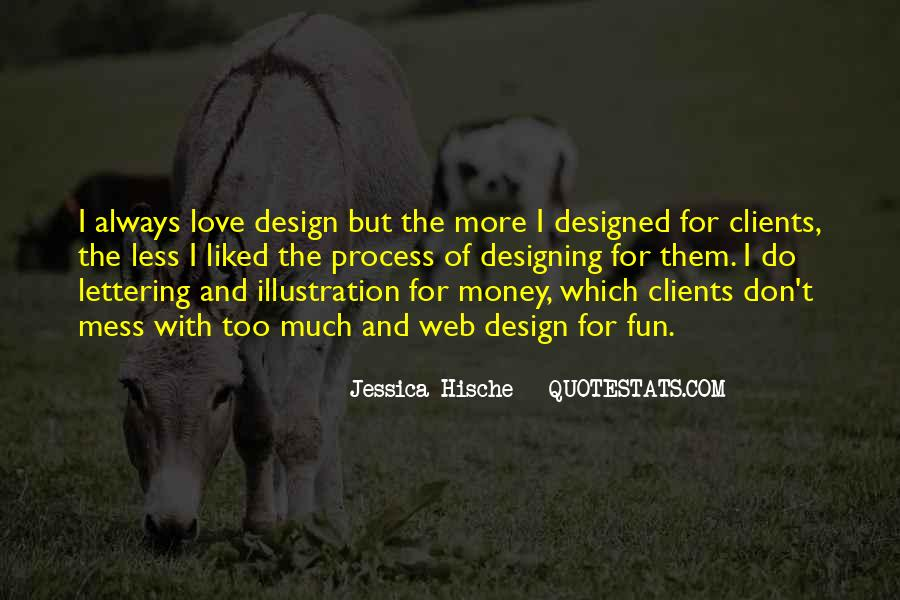 Quotes About The Design Process #1636494