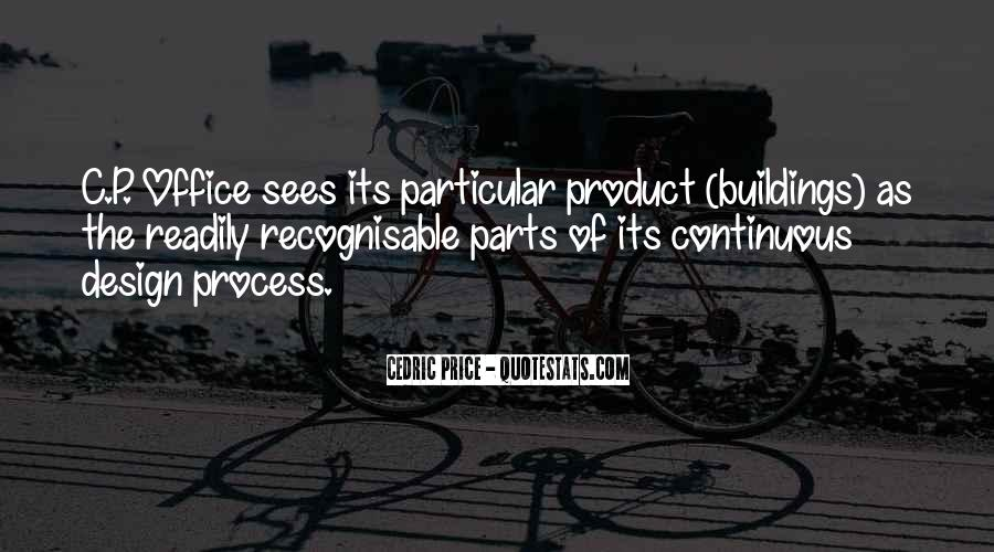 Quotes About The Design Process #538457