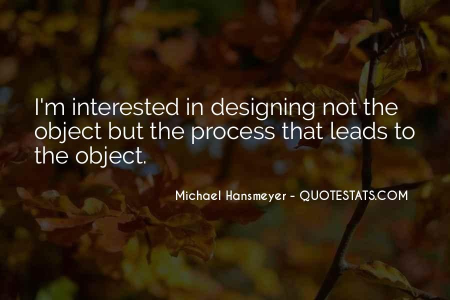 Quotes About The Design Process #625945