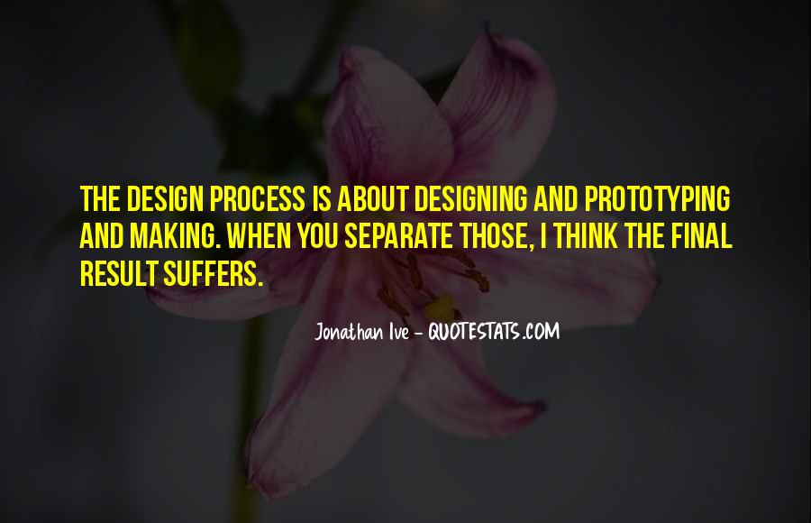 Quotes About The Design Process #9306
