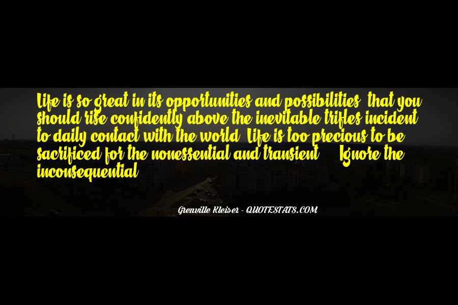Quotes About Opportunity In Life #174300