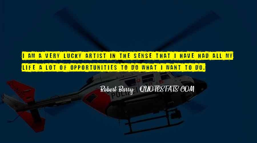 Quotes About Opportunity In Life #174474