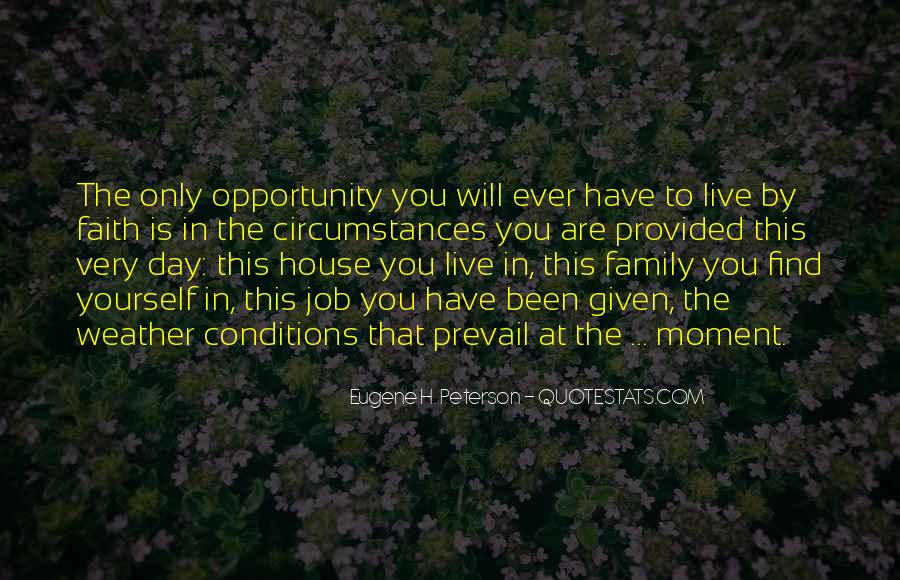 Quotes About Opportunity In Life #192622