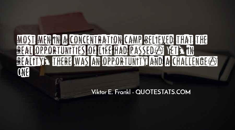 Quotes About Opportunity In Life #213747