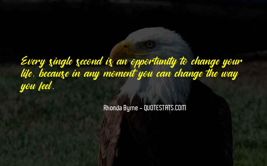 Quotes About Opportunity In Life #231082