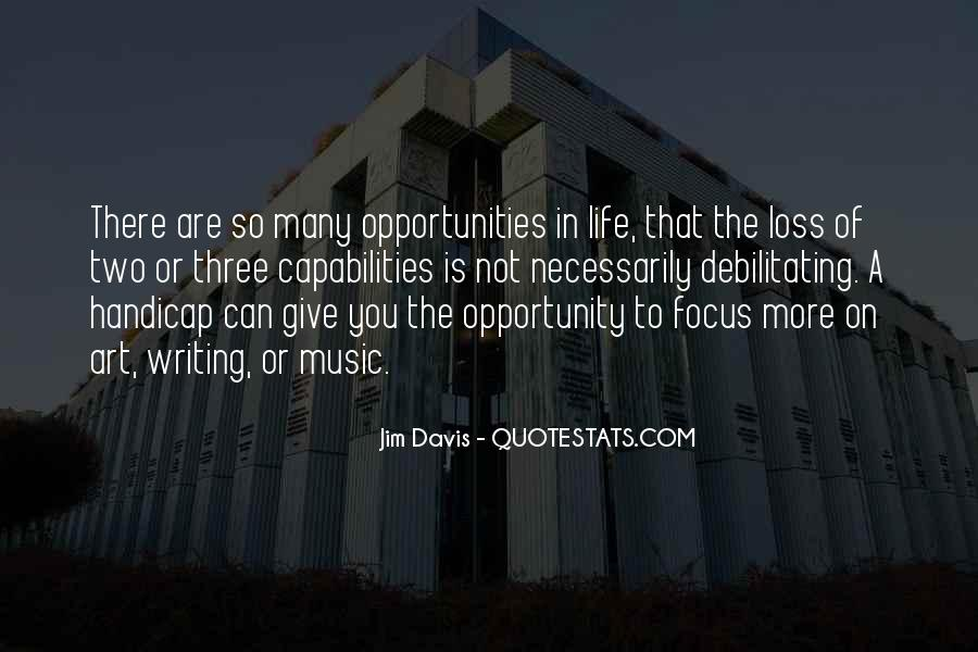 Quotes About Opportunity In Life #266465
