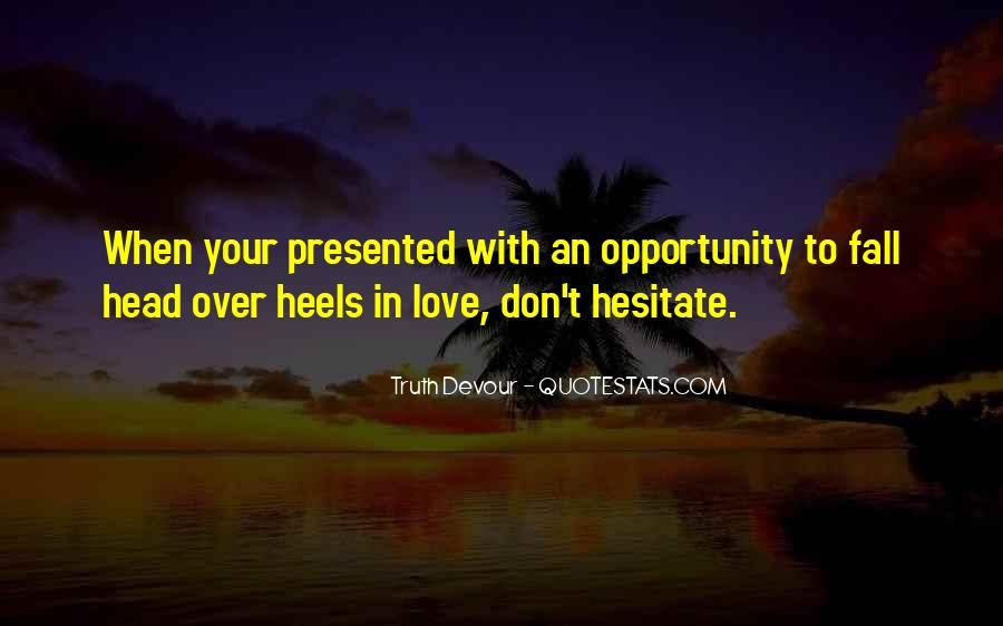 Quotes About Opportunity In Life #307968