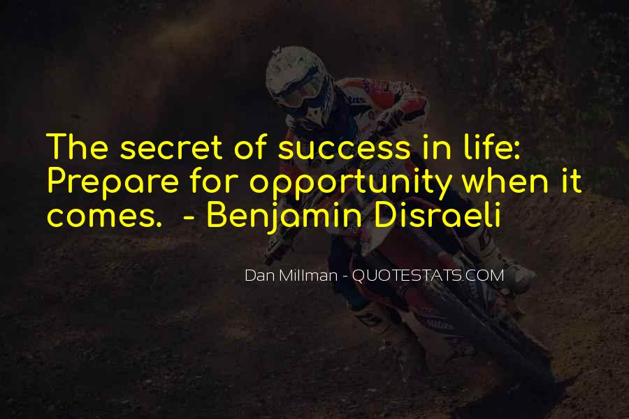 Quotes About Opportunity In Life #322166