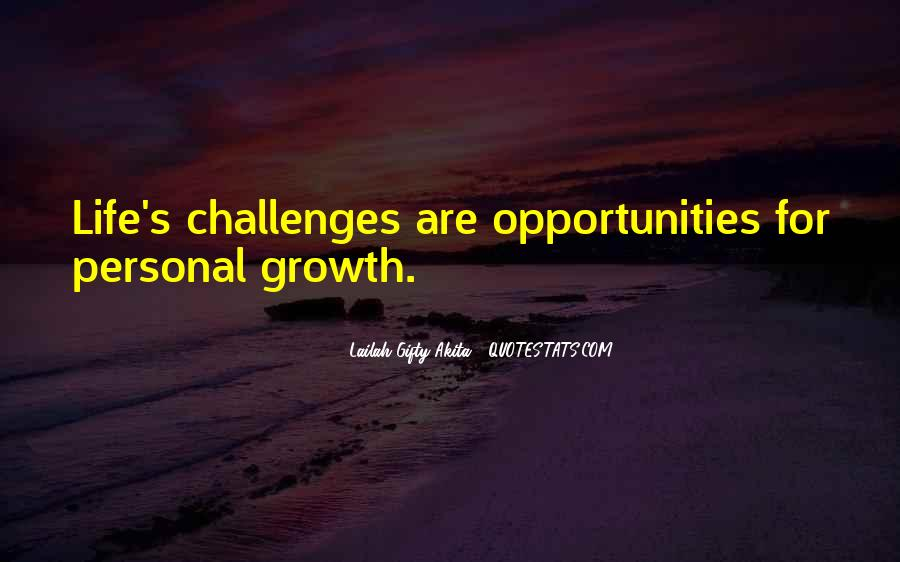 Quotes About Opportunity In Life #327570