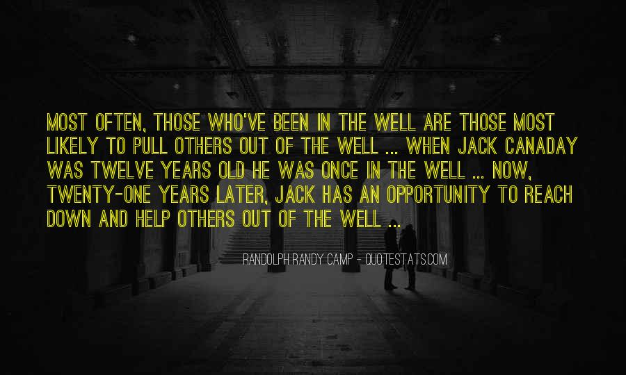 Quotes About Opportunity In Life #343432