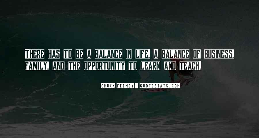 Quotes About Opportunity In Life #346637