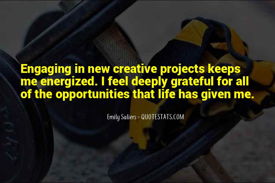 Quotes About Opportunity In Life #368884
