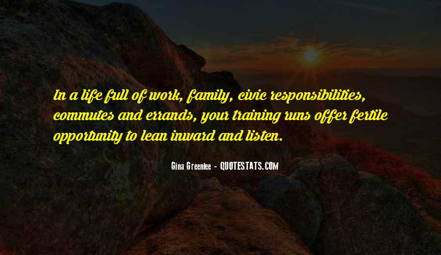 Quotes About Opportunity In Life #369386