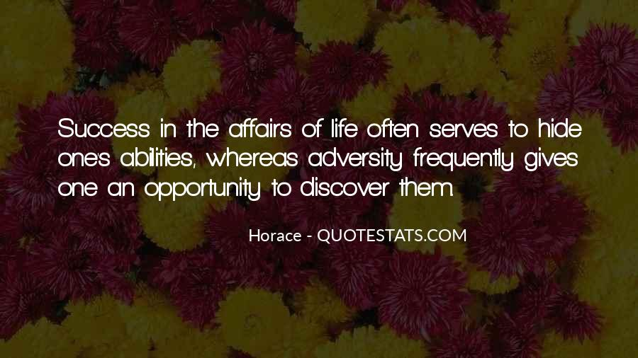 Quotes About Opportunity In Life #380519