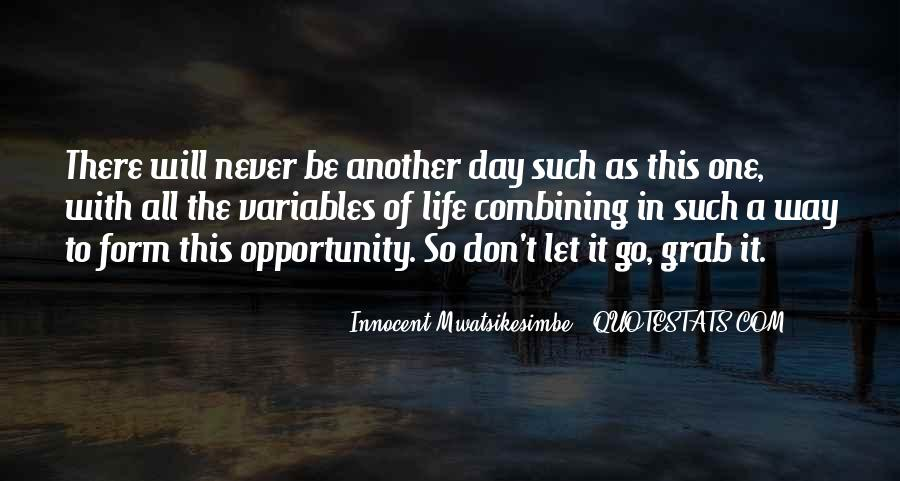 Quotes About Opportunity In Life #400843