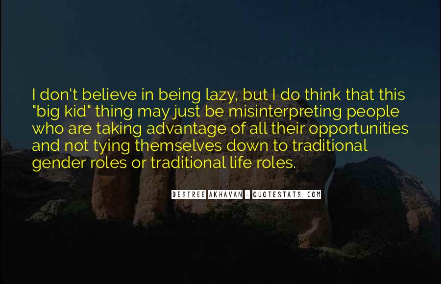 Quotes About Opportunity In Life #436336