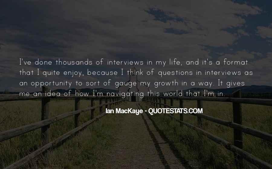 Quotes About Opportunity In Life #46625