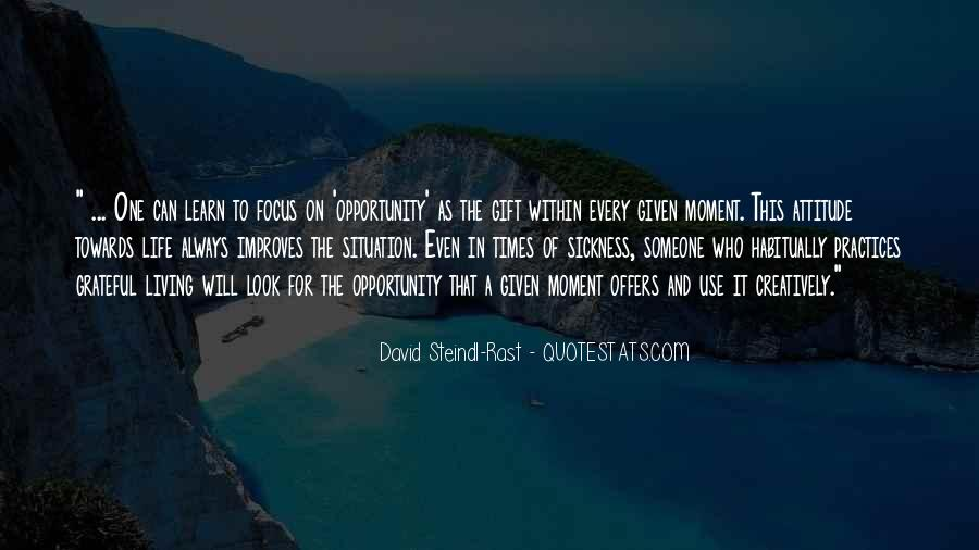 Quotes About Opportunity In Life #48295