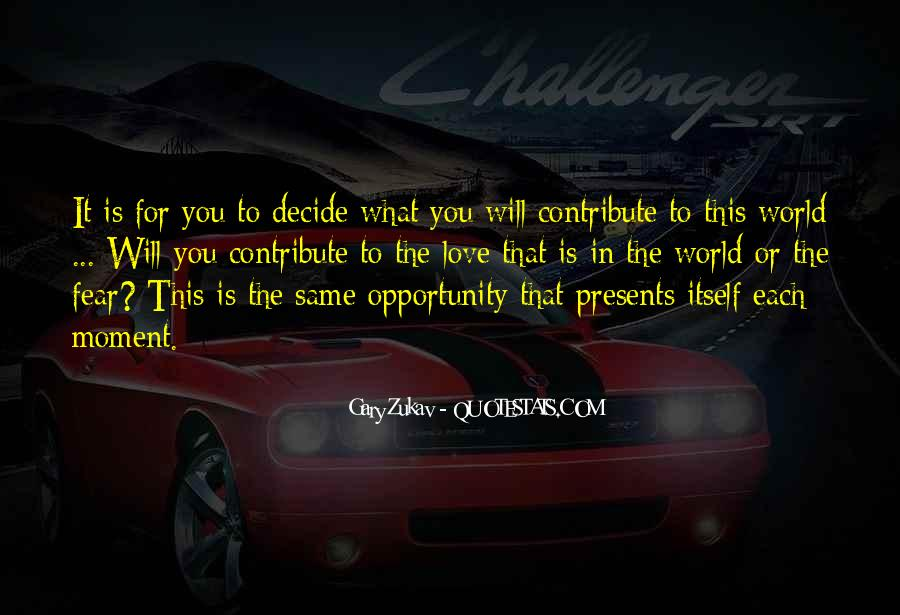 Quotes About Opportunity In Life #99688