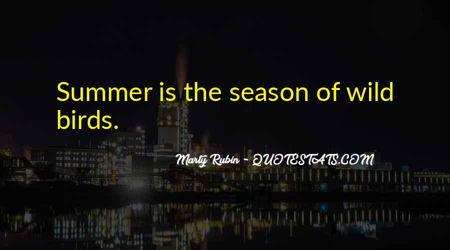Quotes About Summer Season #364009