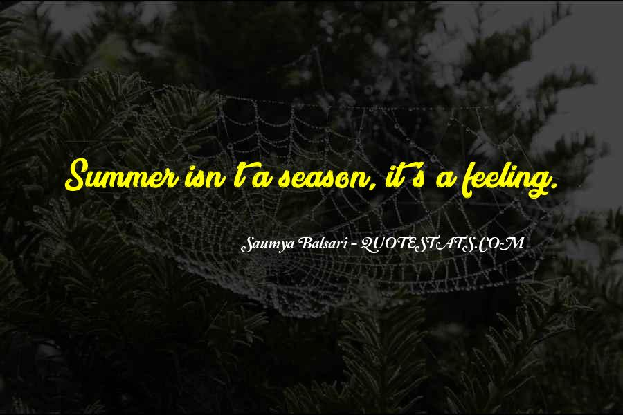 Quotes About Summer Season #983663