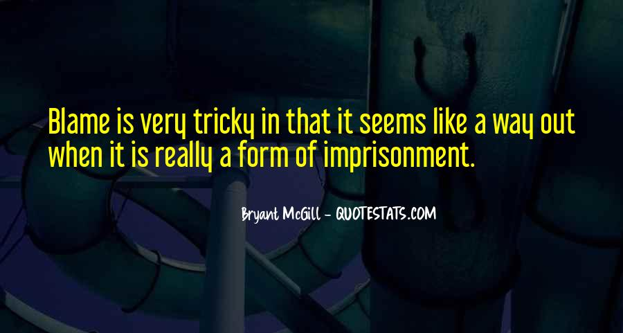 Quotes About Self Imprisonment #53324