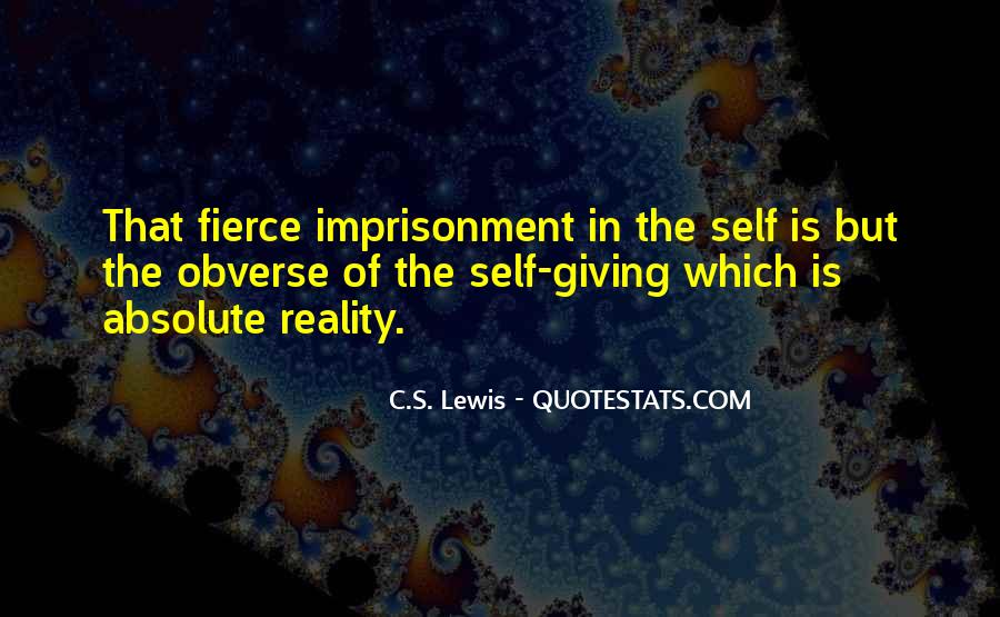 Quotes About Self Imprisonment #675082
