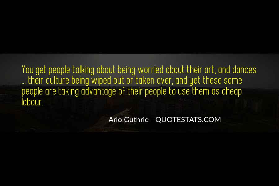 Quotes About Being Taken Advantage Of #772888