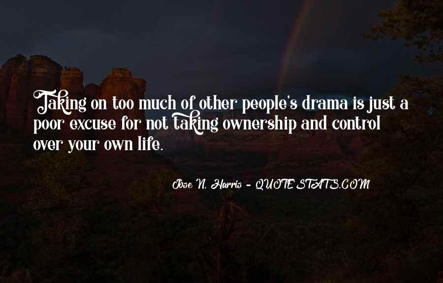Quotes About Taking Ownership Of Your Life #1087228