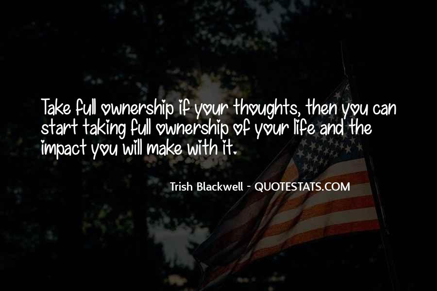 Quotes About Taking Ownership Of Your Life #773100
