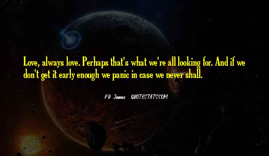 Quotes About Not Having Enough Love #13089