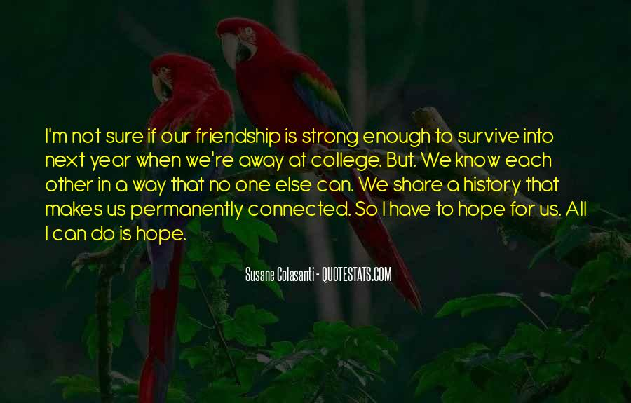 Quotes About 1 Year Of Friendship #624703