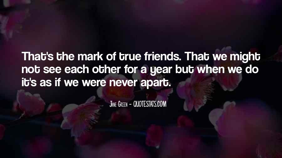 Quotes About 1 Year Of Friendship #894534