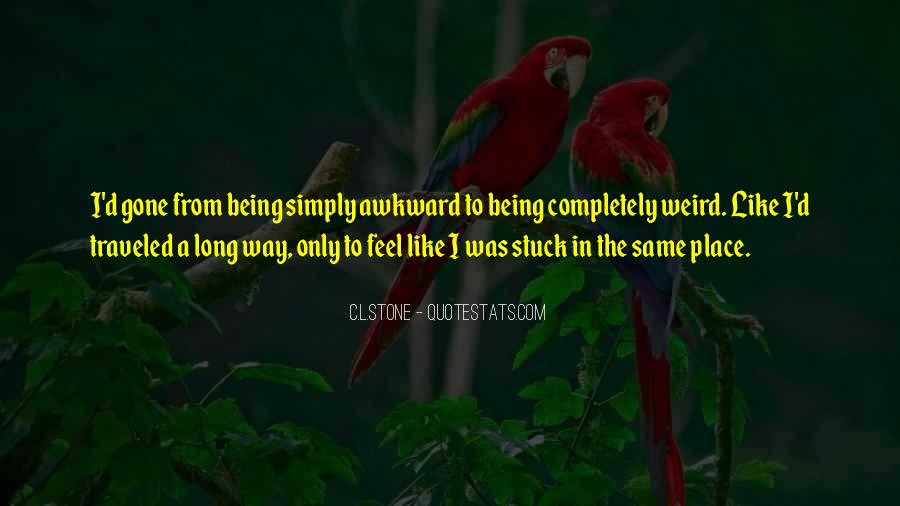 Quotes About Not Being Stuck Up #235703