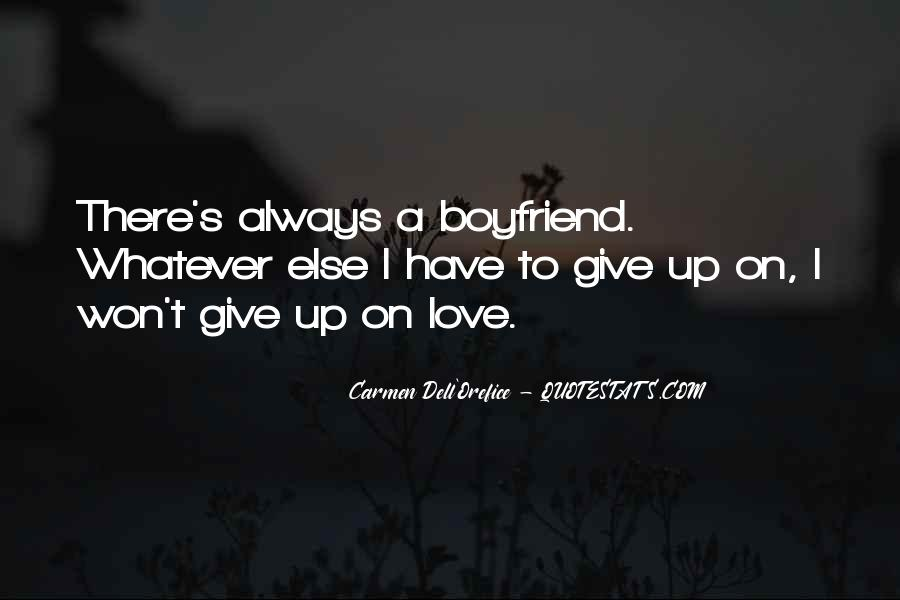 Quotes About Love To Boyfriend #1408762