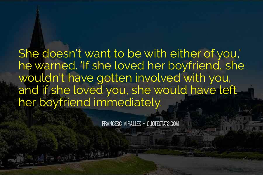 Quotes About Love To Boyfriend #748455