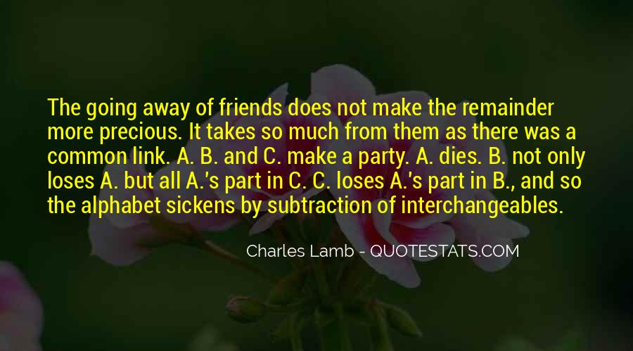 Quotes About Going Away From Friends #150808