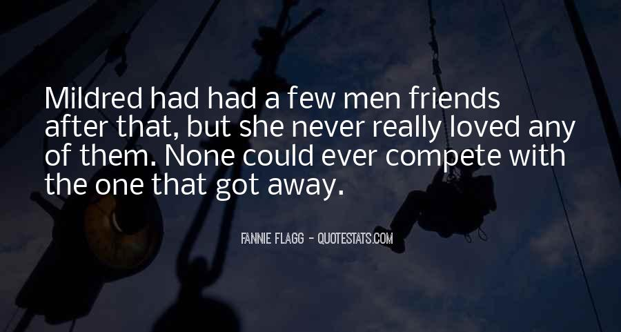 Quotes About Going Away From Friends #278425