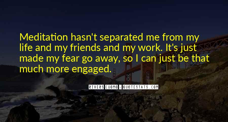 Quotes About Going Away From Friends #34474