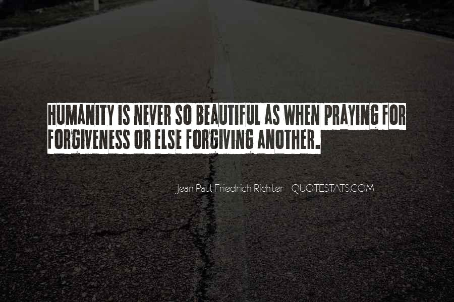 Quotes About Forgiving One Another #1648520