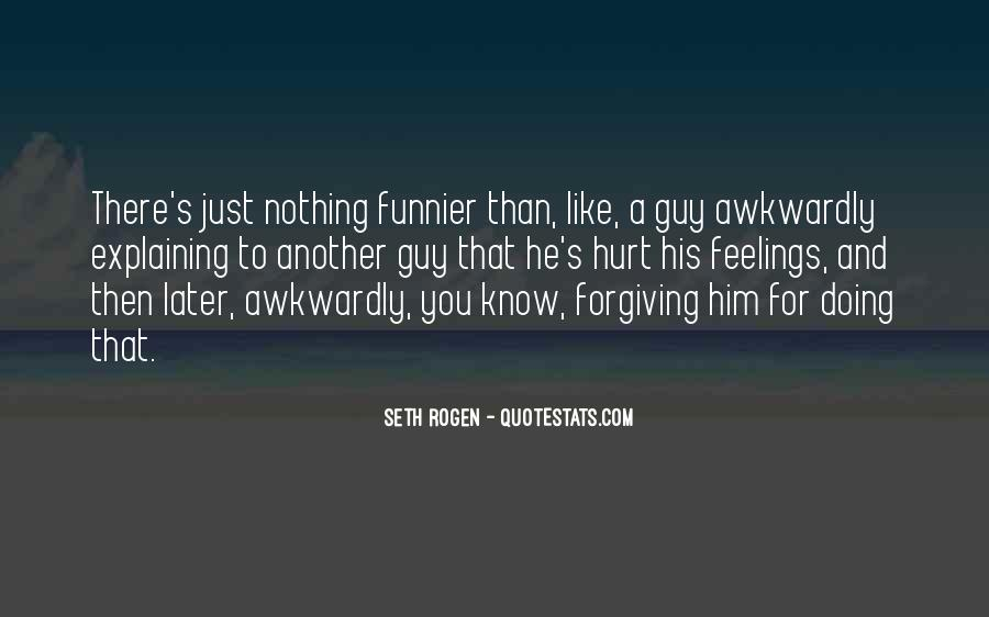 Quotes About Forgiving One Another #460390