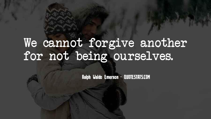 Quotes About Forgiving One Another #654300