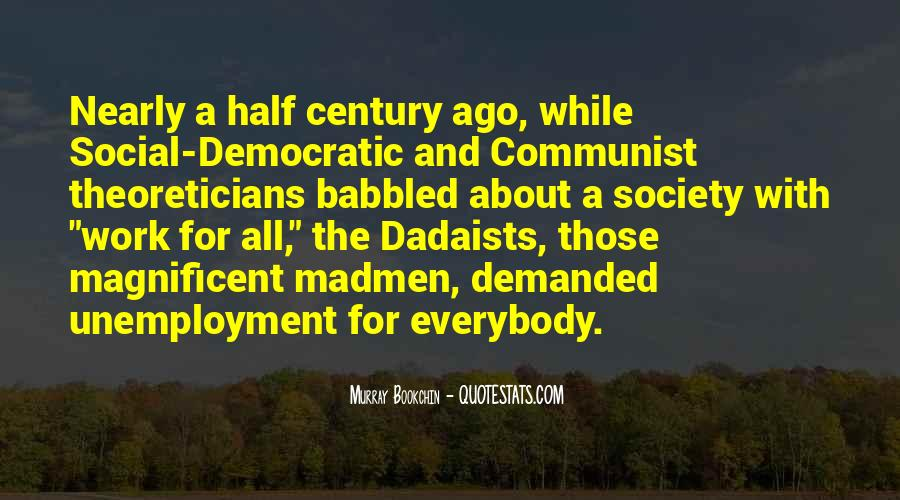 Quotes About Democratic Society #142152